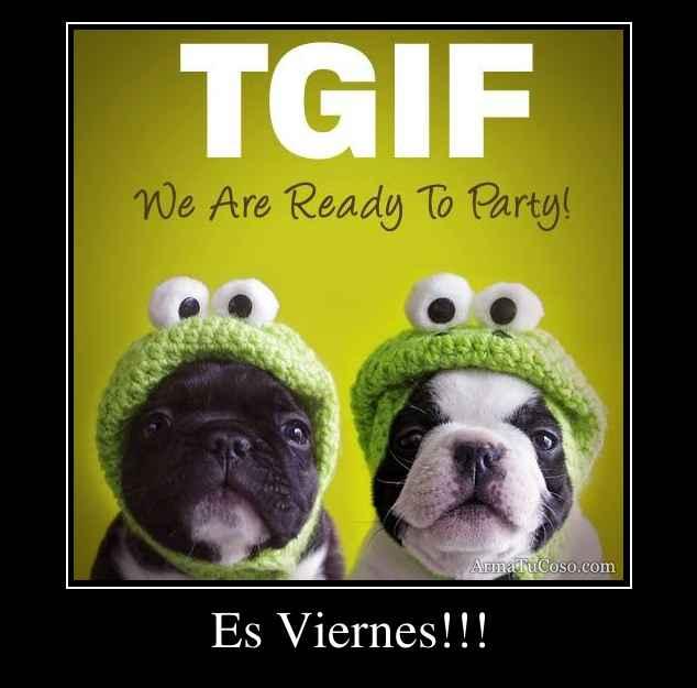Es Viernes!!!