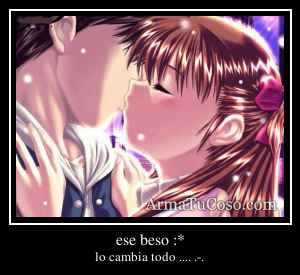 ese beso :*