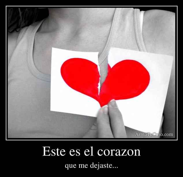Este es el corazon