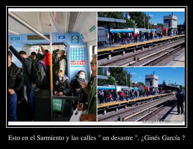Esto en el Sarmiento y las calles