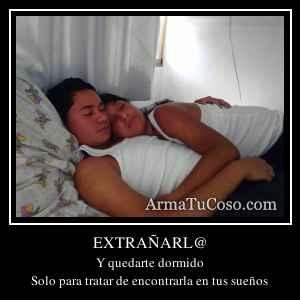 EXTRAÑARL@