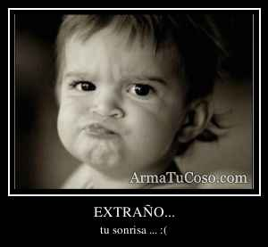 EXTRAÑO...
