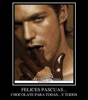 FELICES PASCUAS...