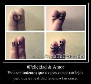 #Felicidad & Amor