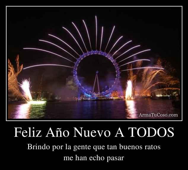 Feliz Año Nuevo A TODOS