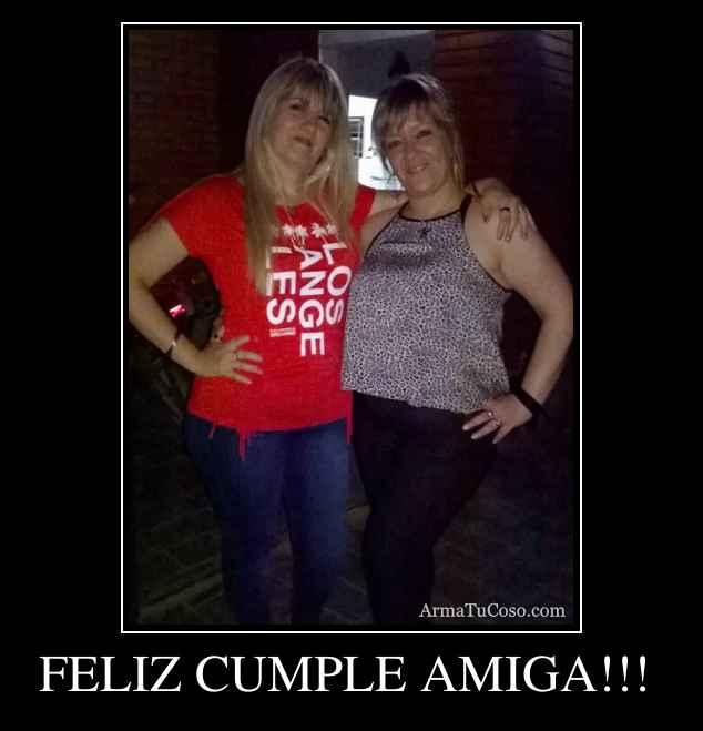 FELIZ CUMPLE AMIGA!!!