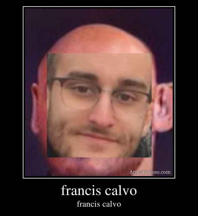francis calvo