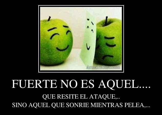 FUERTE NO ES AQUEL....