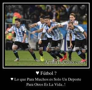 ♥ Fútbol ?