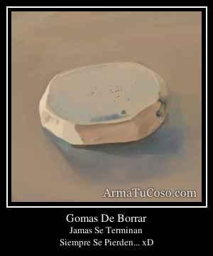 Gomas De Borrar