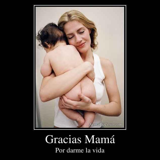 Gracias Mamá