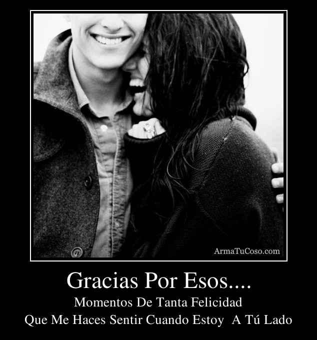Gracias Por Esos....