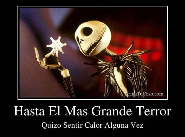 Hasta El Mas Grande Terror