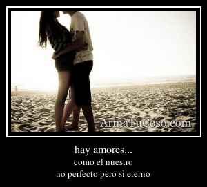 hay amores...