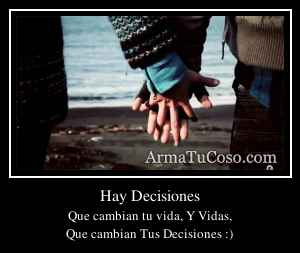 Hay Decisiones