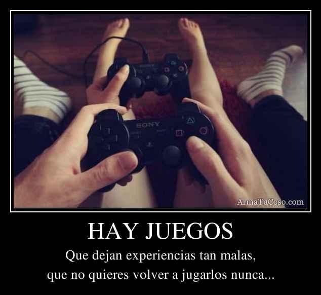 HAY JUEGOS