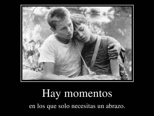 Hay momentos