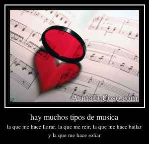 hay muchos tipos de musica