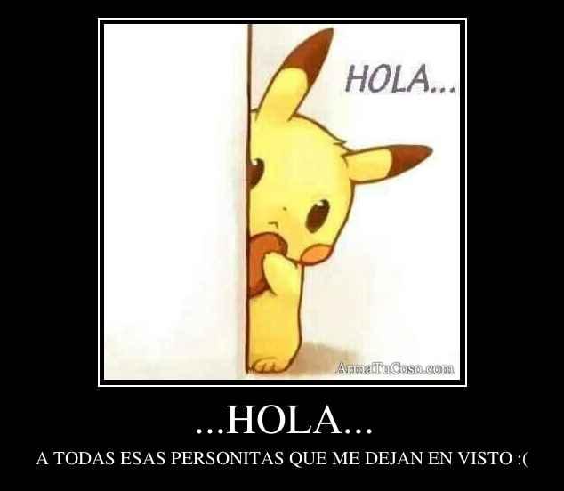 ...HOLA...