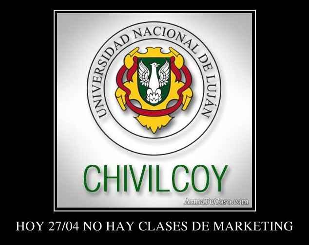 HOY 27/04 NO HAY CLASES DE MARKETING