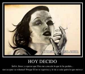 HOY DECIDO