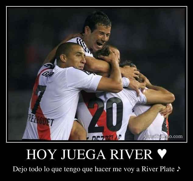 HOY JUEGA RIVER ♥