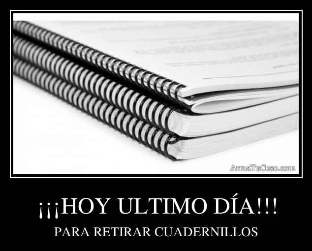 ¡¡¡HOY ULTIMO DÍA!!!