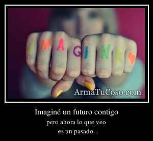 Imaginé un futuro contigo