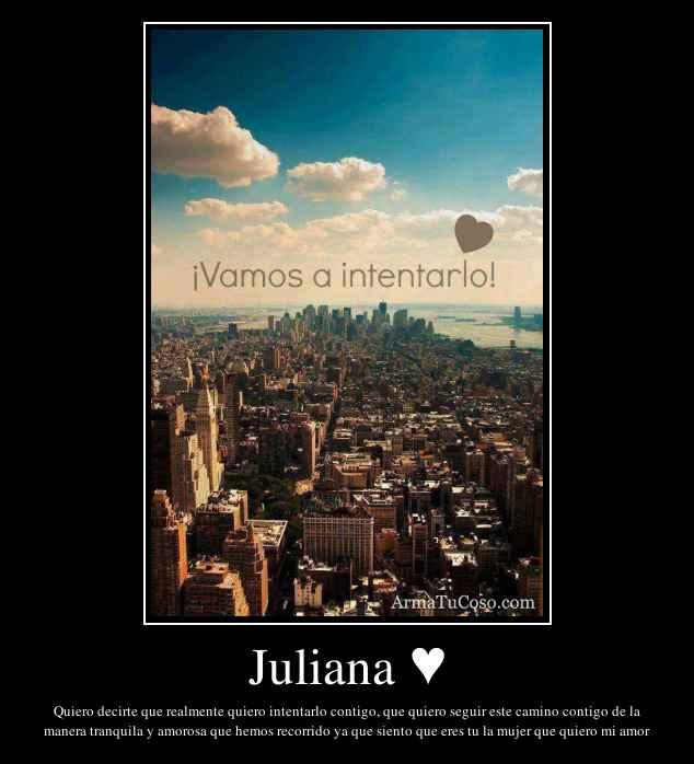 Juliana ♥