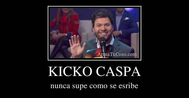 KICKO CASPA