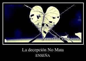 La decepción No Mata