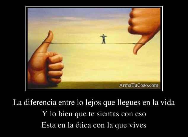 La diferencia entre lo lejos que llegues en la vida