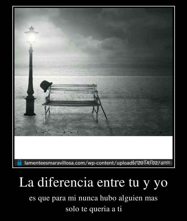 La diferencia entre tu y yo