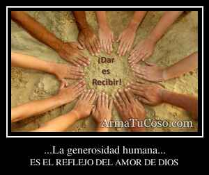 ...La generosidad humana...