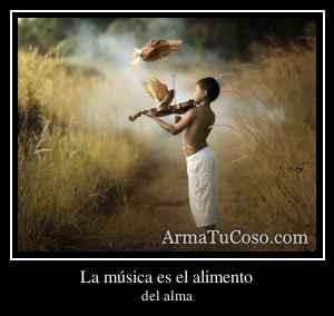 La música es el alimento