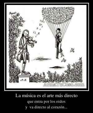 La música es el arte más directo