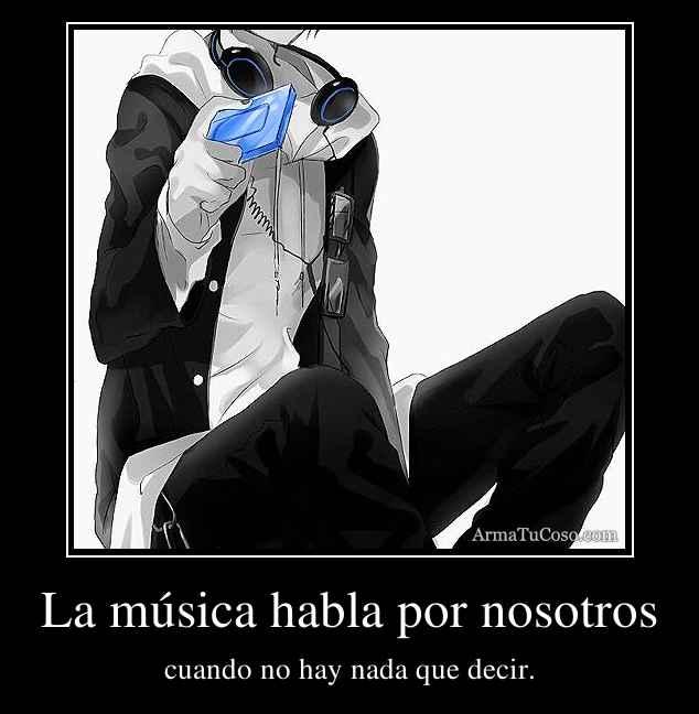 La música habla por nosotros