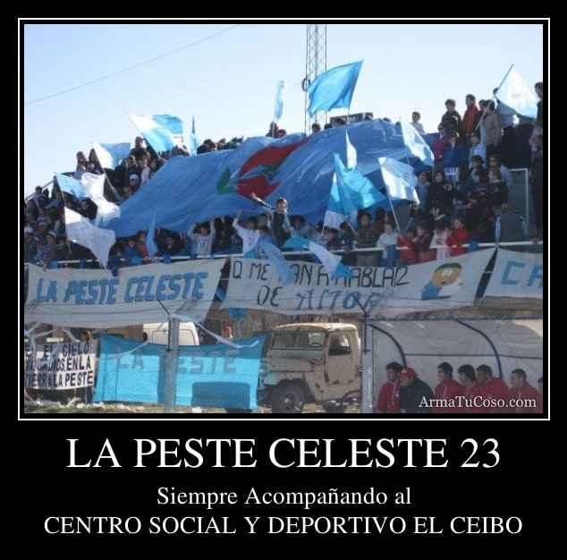 LA PESTE CELESTE 23