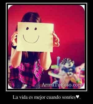 La vida es mejor cuando sonries♥.