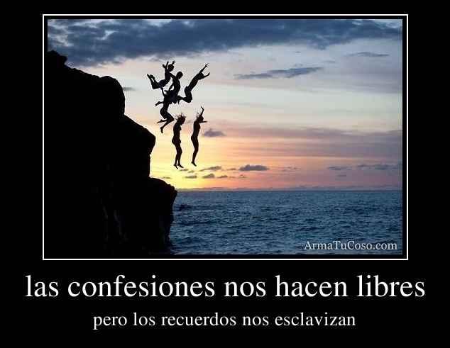 las confesiones nos hacen libres
