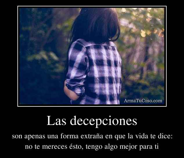Las decepciones