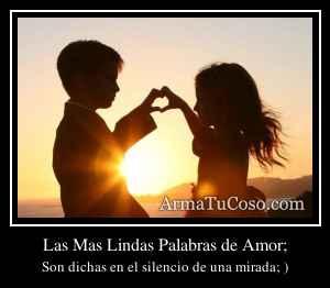 Las Mas Lindas Palabras de Amor;