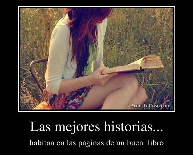Las mejores historias...