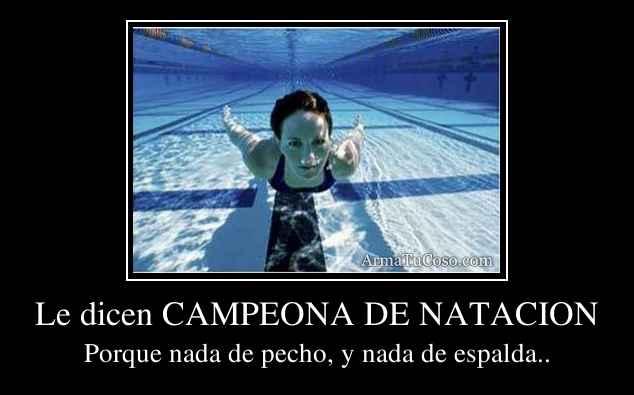 Le dicen CAMPEONA DE NATACION