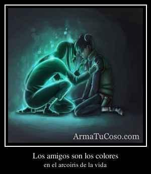 Los amigos son los colores