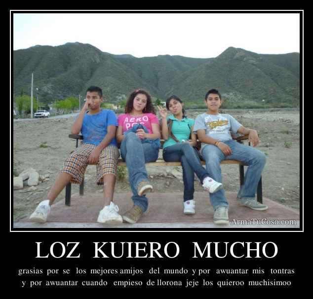LOZ  KUIERO  MUCHO