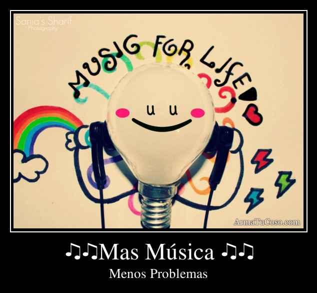 ♫♫Mas Música ♫♫