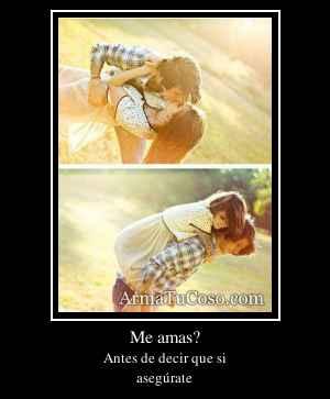 Me amas?