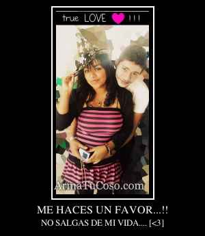 ME HACES UN FAVOR...!!