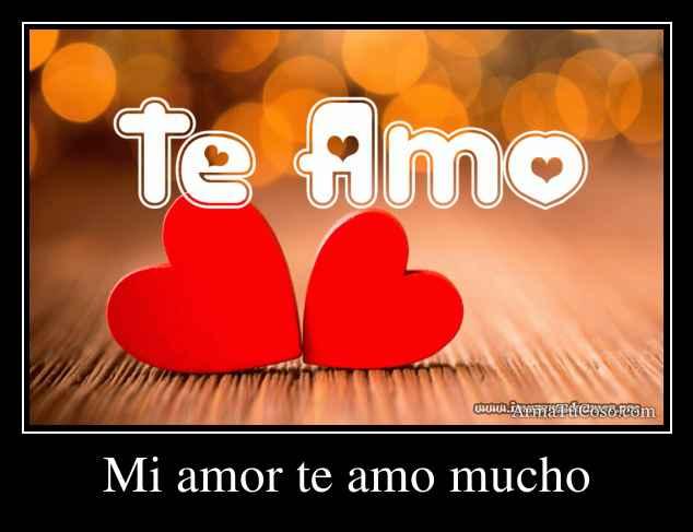 Te quiero mucho mi corazon